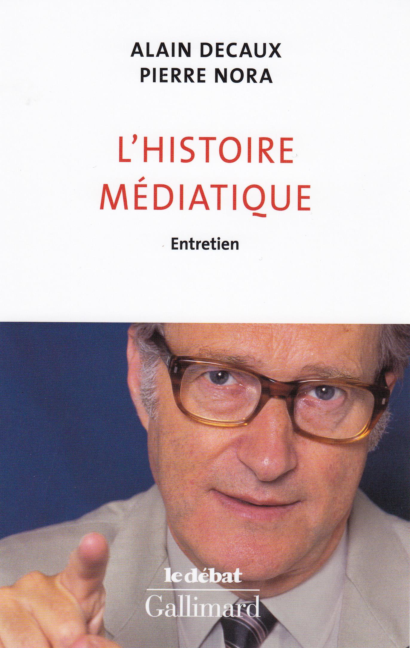 L'histoire médiatique. Entretien