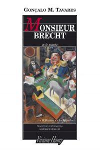 Monsieur Brecht et le succès