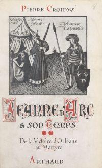 Jeanne d'Arc et son temps (...