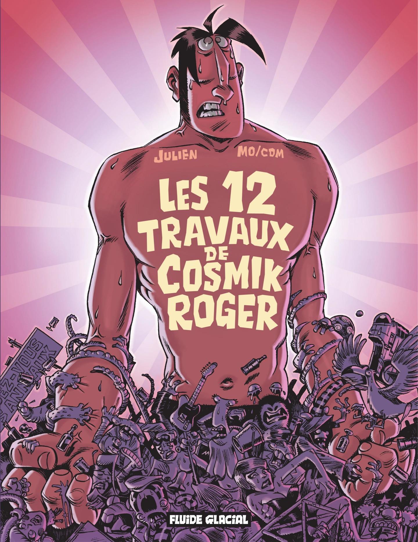 Cosmik Roger : Les 12 trava...