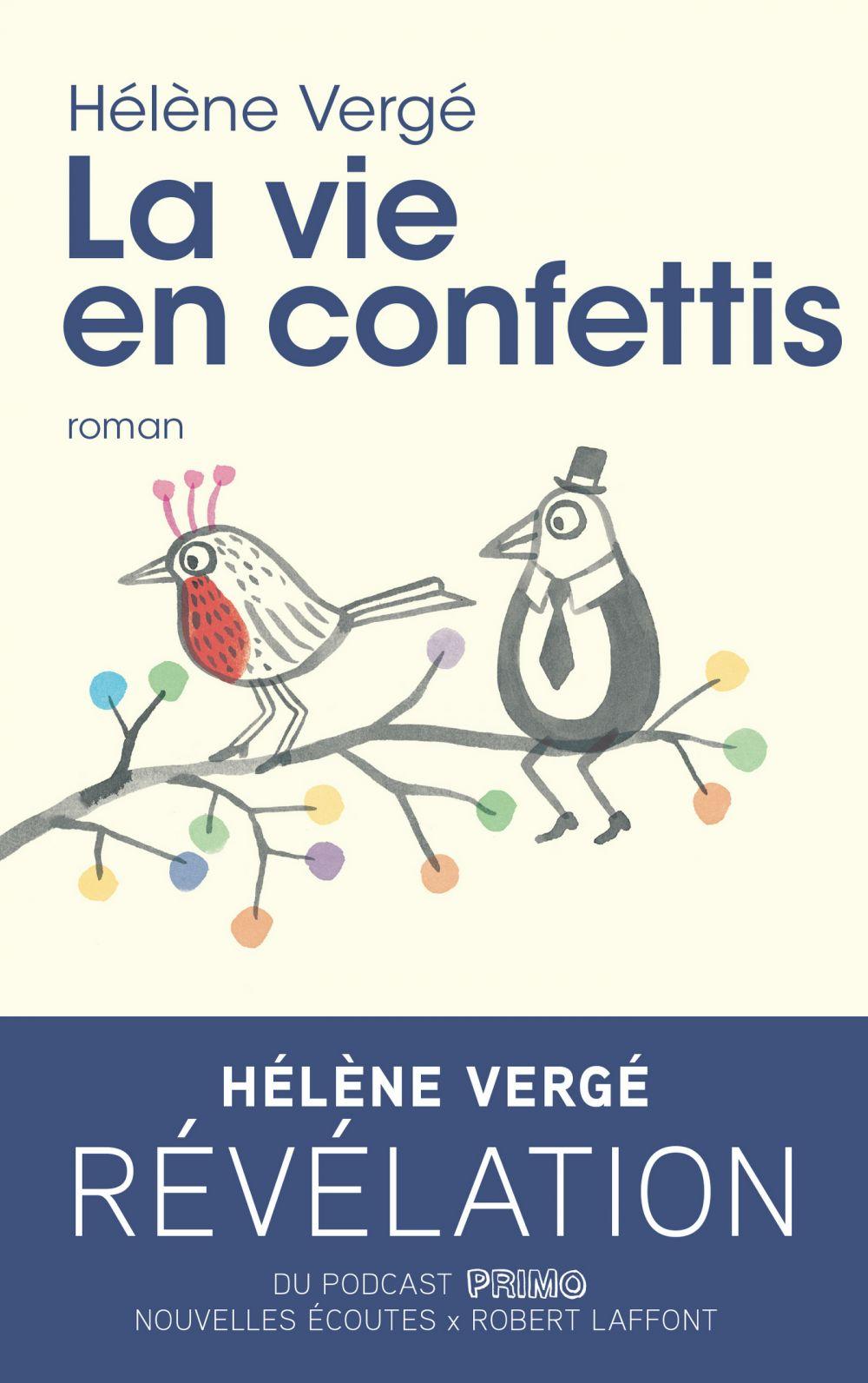 La Vie en confettis | Vergé, Hélène (1990?-....). Auteur