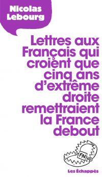 Lettres aux Français qui cr...