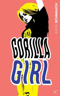 Gorilla Girl | Schmauch, Anne