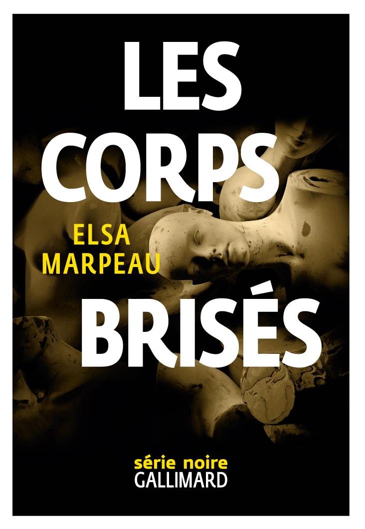 Les corps brisés | Marpeau, Elsa