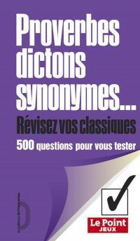 Proverbes, dictons, synonym...