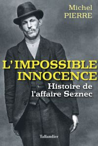 Impossible innocence | Pierre, Michel. Auteur