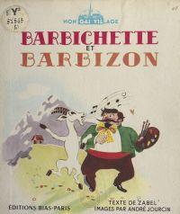 Barbichette et Barbizon