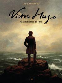 Victor Hugo, aux frontières...
