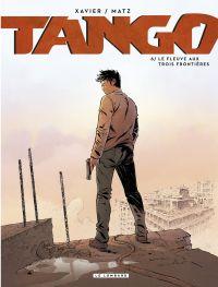 Tango - Tome 6 - Le fleuve ...