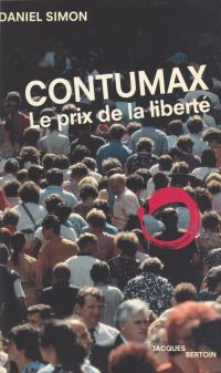 Contumax : Le Prix de la li...