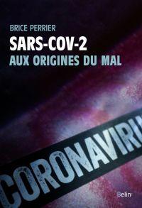 Sars-CoV-2, aux origines du...