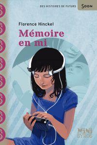 Mémoire en mi | Hinckel, Florence. Auteur
