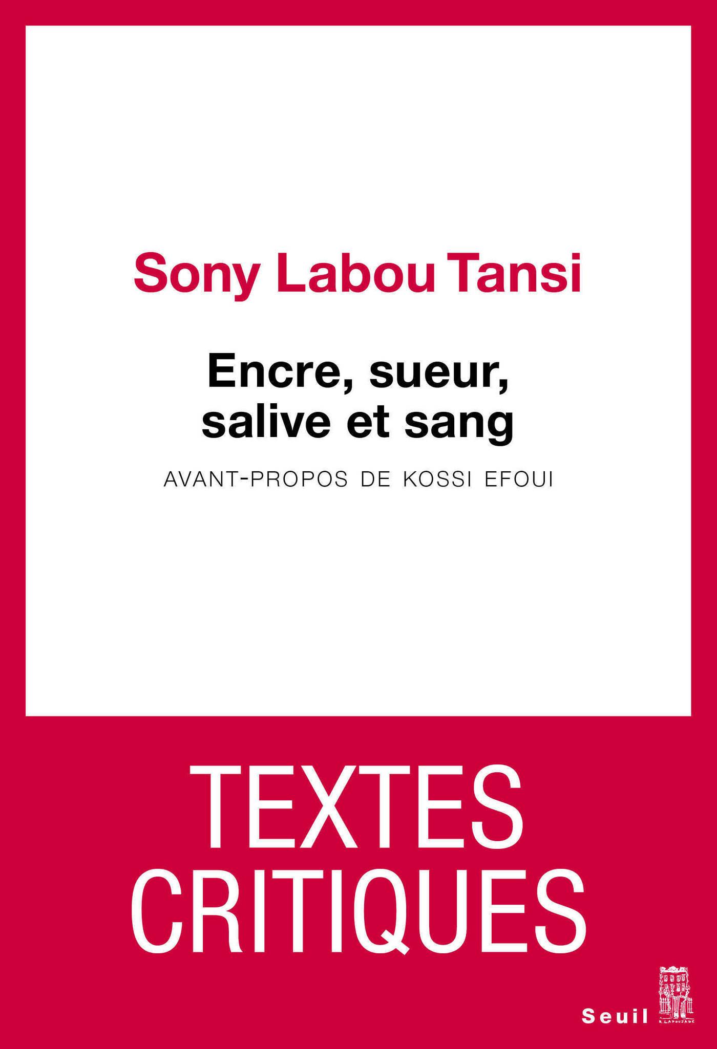 Encre, sueur, salive et sang | Labou Tansi, Sony