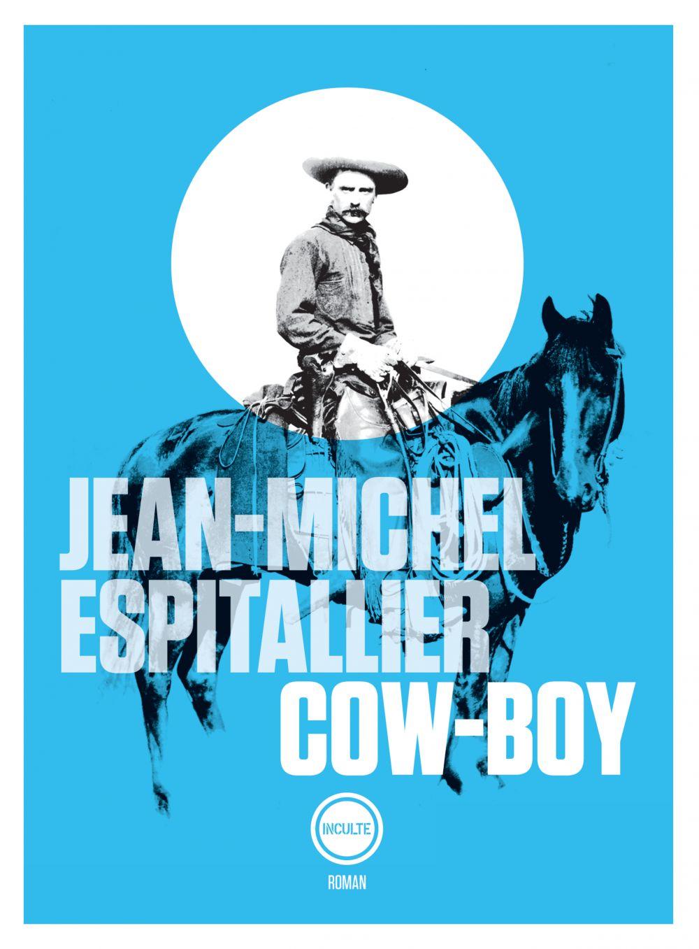Cow-boy | Espitallier, Jean-Michel. Auteur