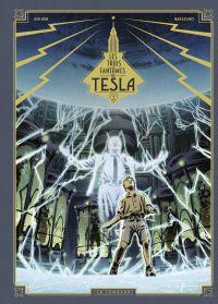Les trois fantômes de Tesla...