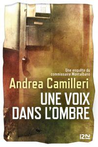 Une voix dans l'ombre | CAMILLERI, Andrea. Auteur