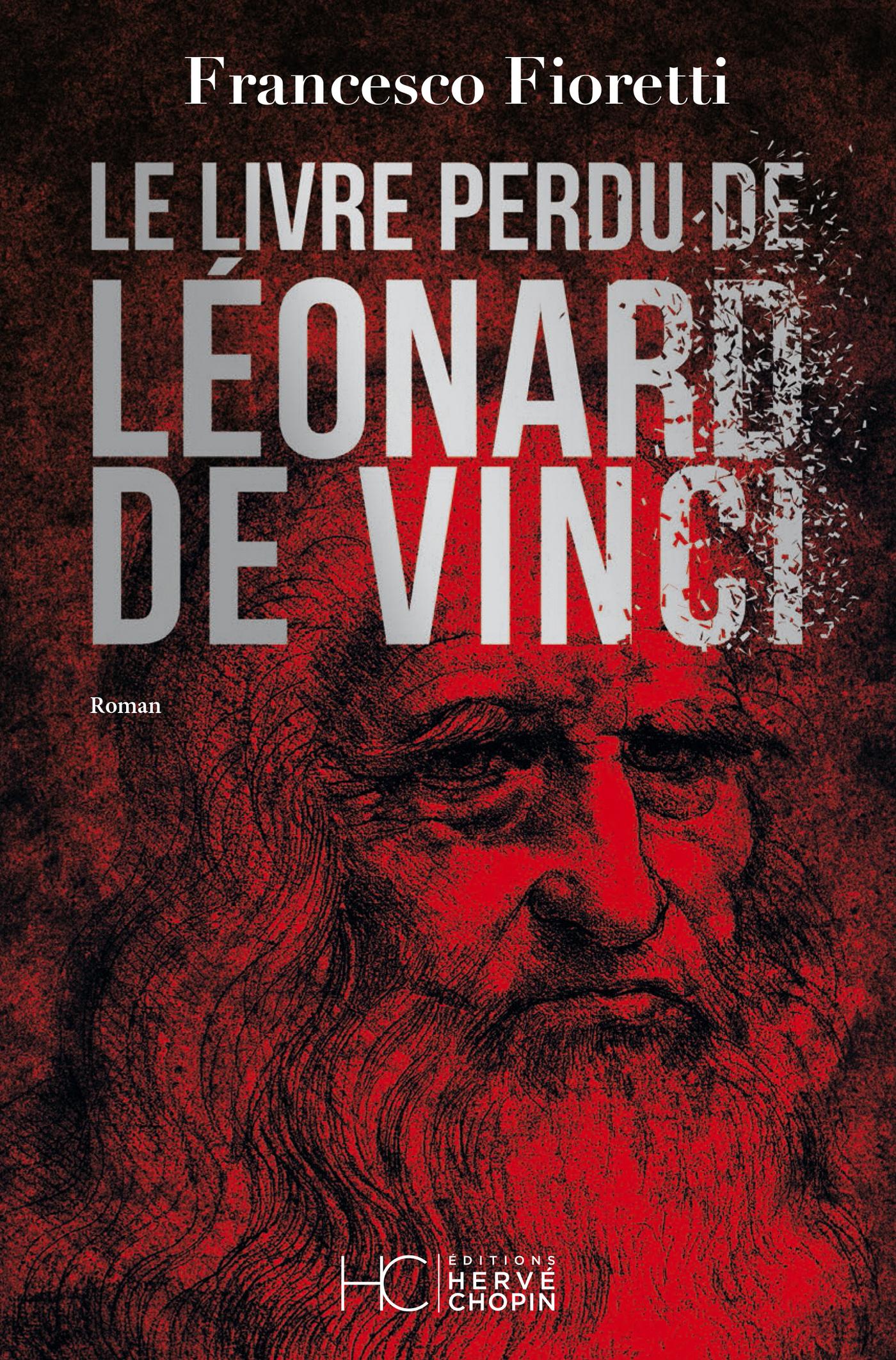 Le livre perdu de Léonard de Vinci | Fioretti, Francesco