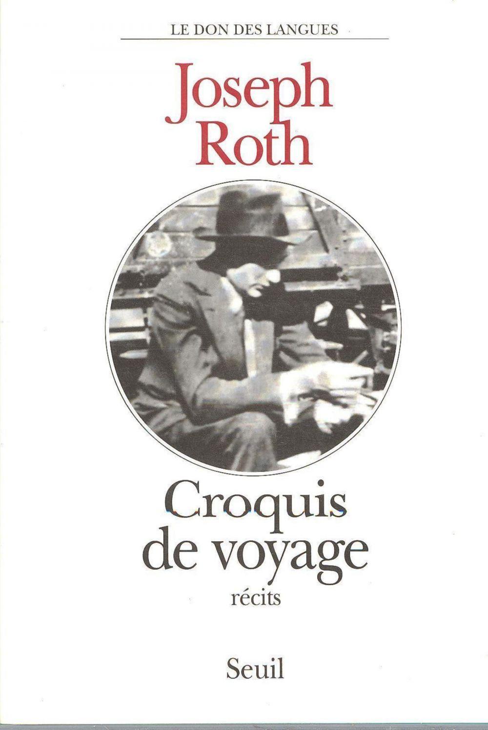Croquis de voyage | Roth, Joseph (1894-1939). Auteur