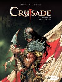 Crusade - Volume 3 - The Ma...