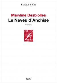 Le neveu d'Anchise | Desbiolles, Maryline. Auteur
