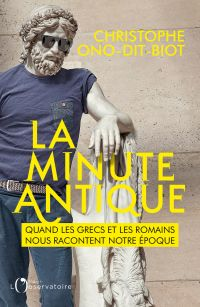 La minute antique. Quand le...