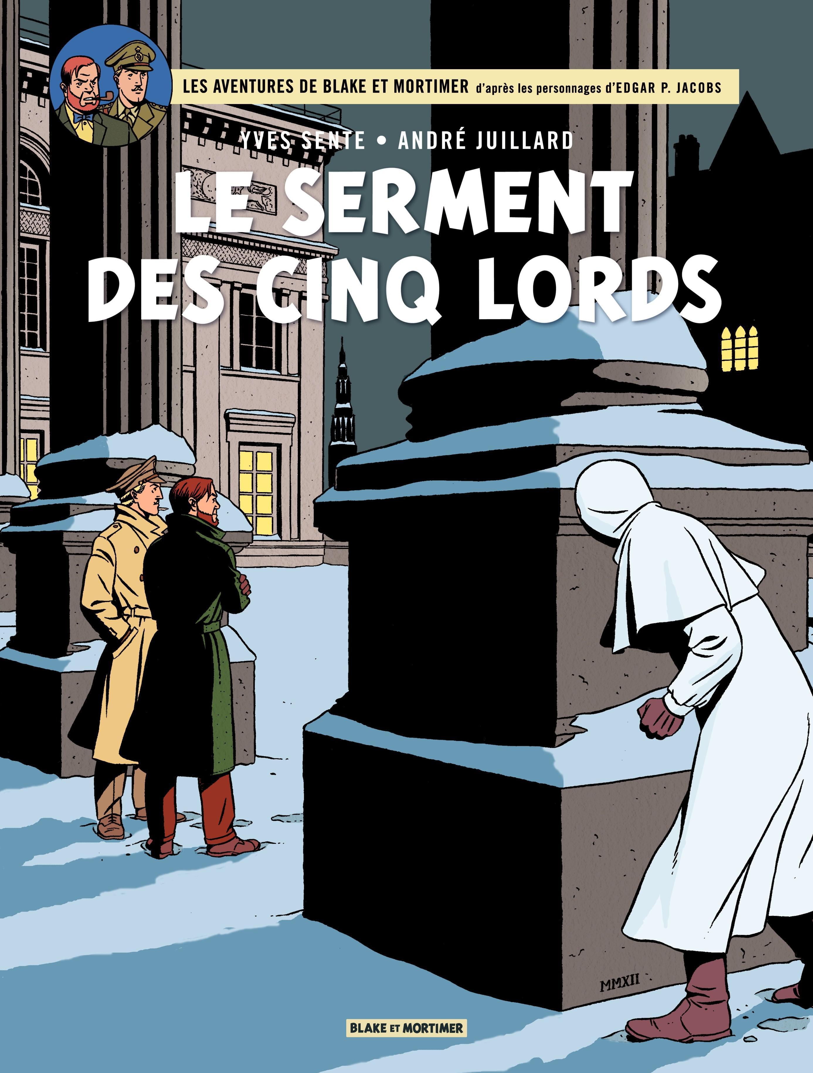Blake & Mortimer - tome 21 - Le serment des cinq lords
