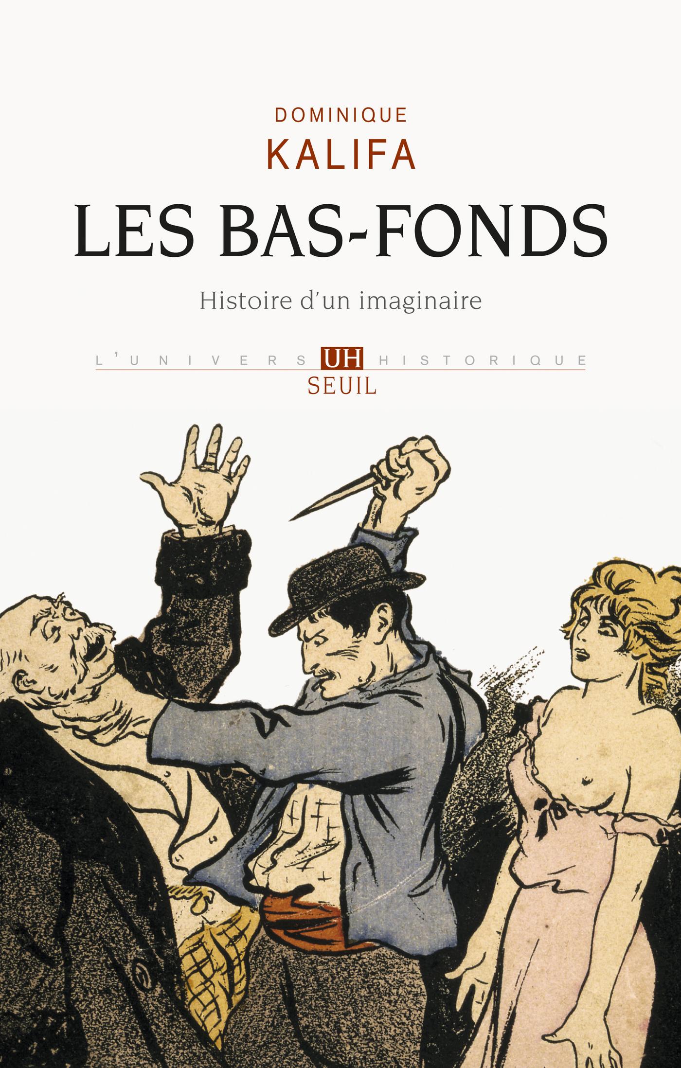 Les Bas-fonds. Histoire d'un imaginaire