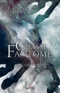 La Chasse Fantôme