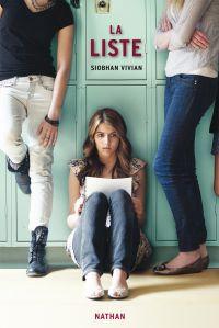 La liste - roman dès 14 ans   Vivian, Siobhan. Auteur