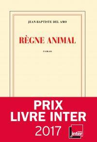 Règne animal | Del Amo, Jean-Baptiste. Auteur