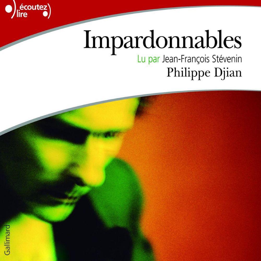 Impardonnables | Djian, Philippe (1949-....). Auteur
