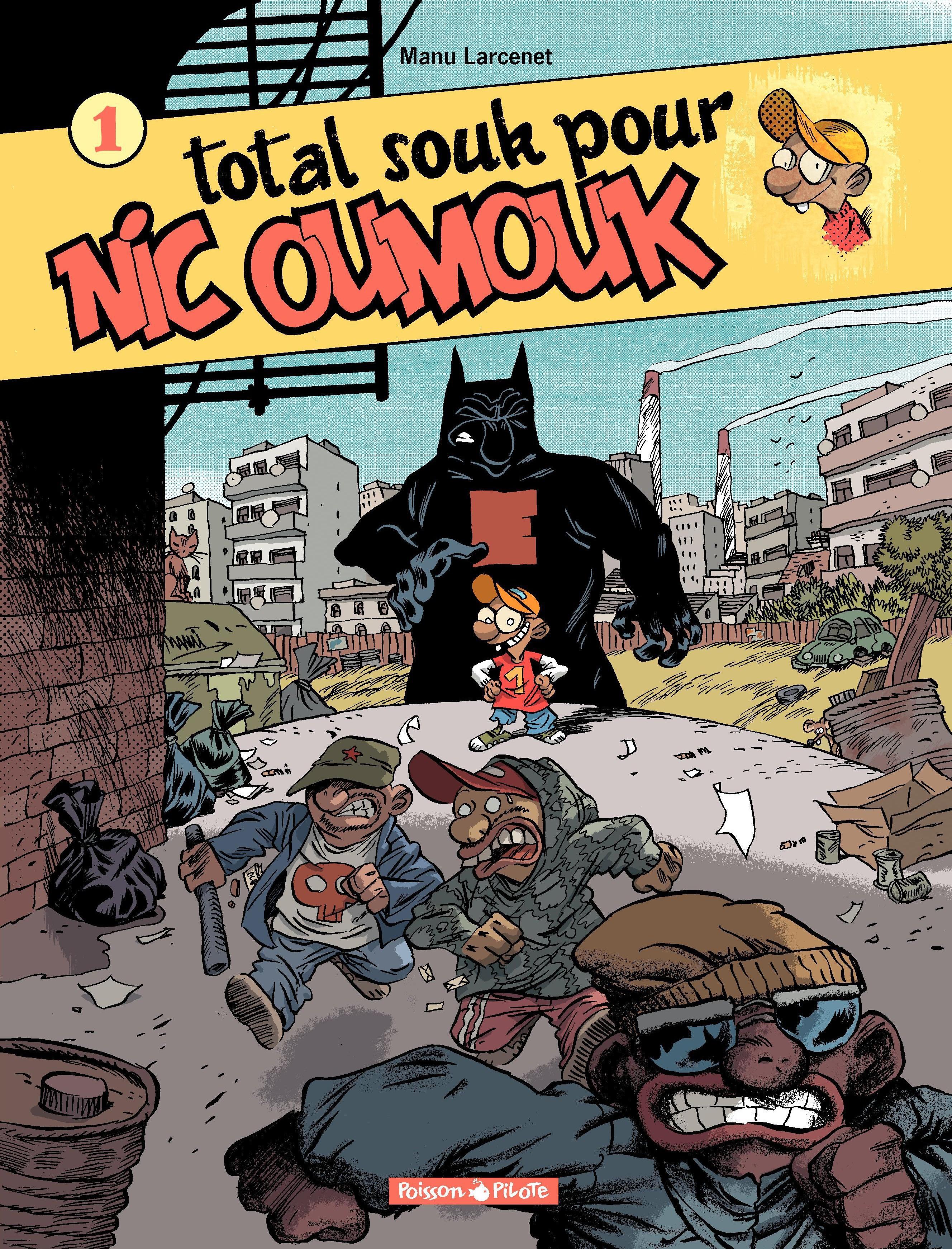 Nic Oumouk - tome 1 - Total...