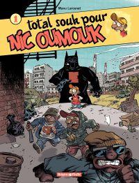 Nic Oumouk. Volume 1, Total souk pour Nic Oumouk