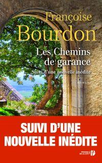 Les Chemins de garance (N. éd.)