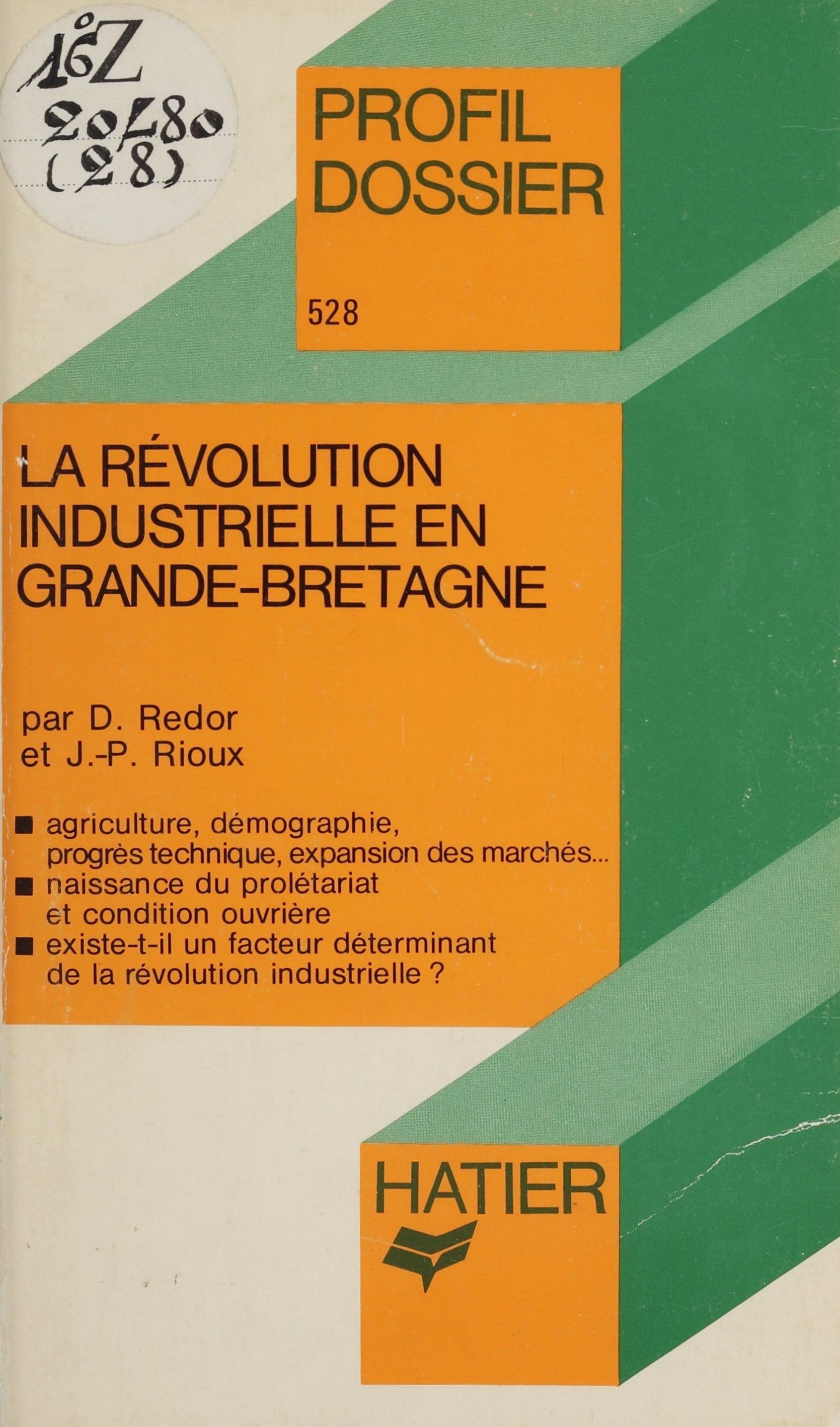 La Révolution industrielle ...