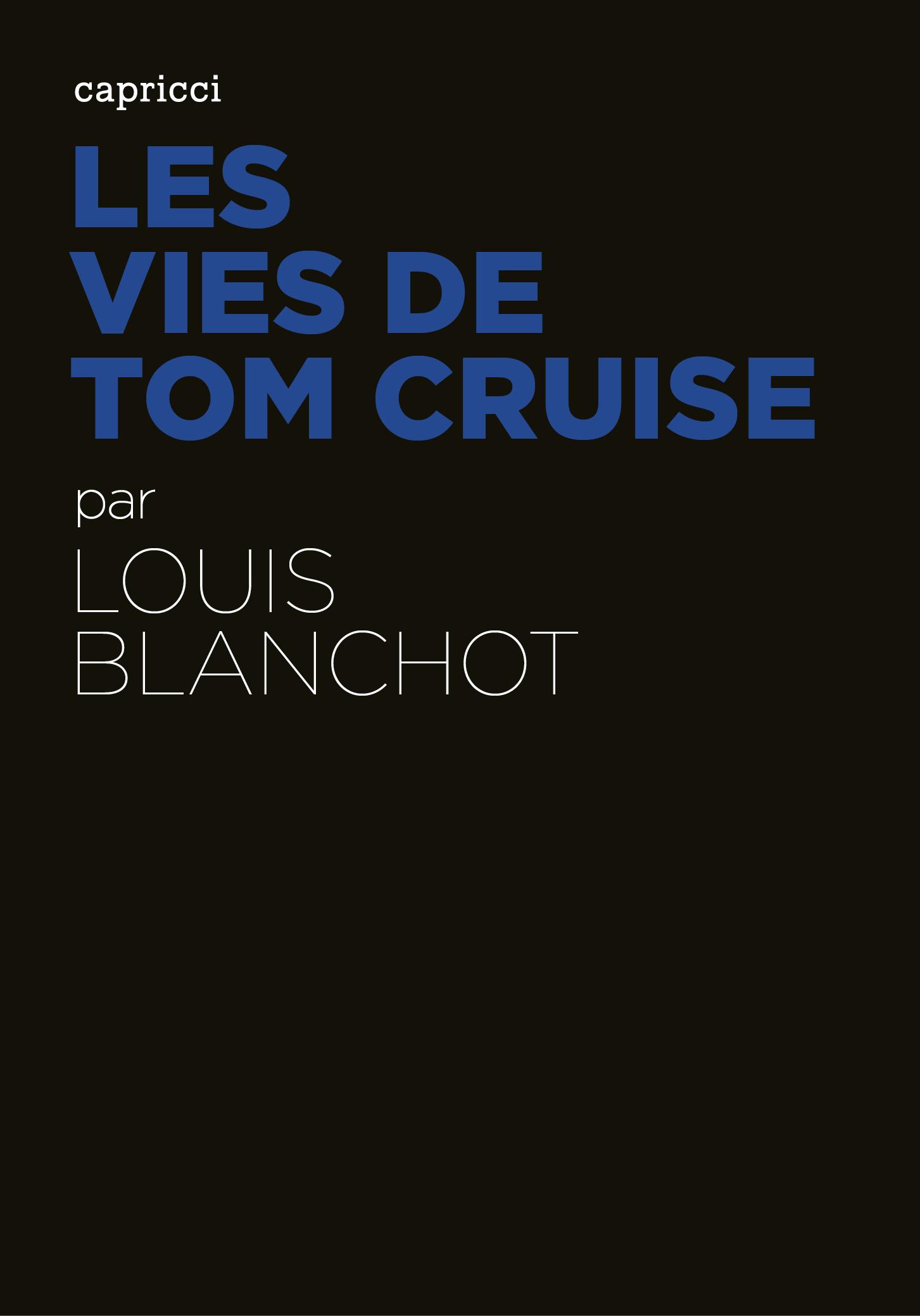 Les Vies de Tom Cruise