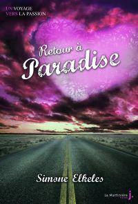 Retour à Paradise. Paradise...