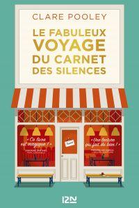 Le Fabuleux Voyage du carnet des silences |