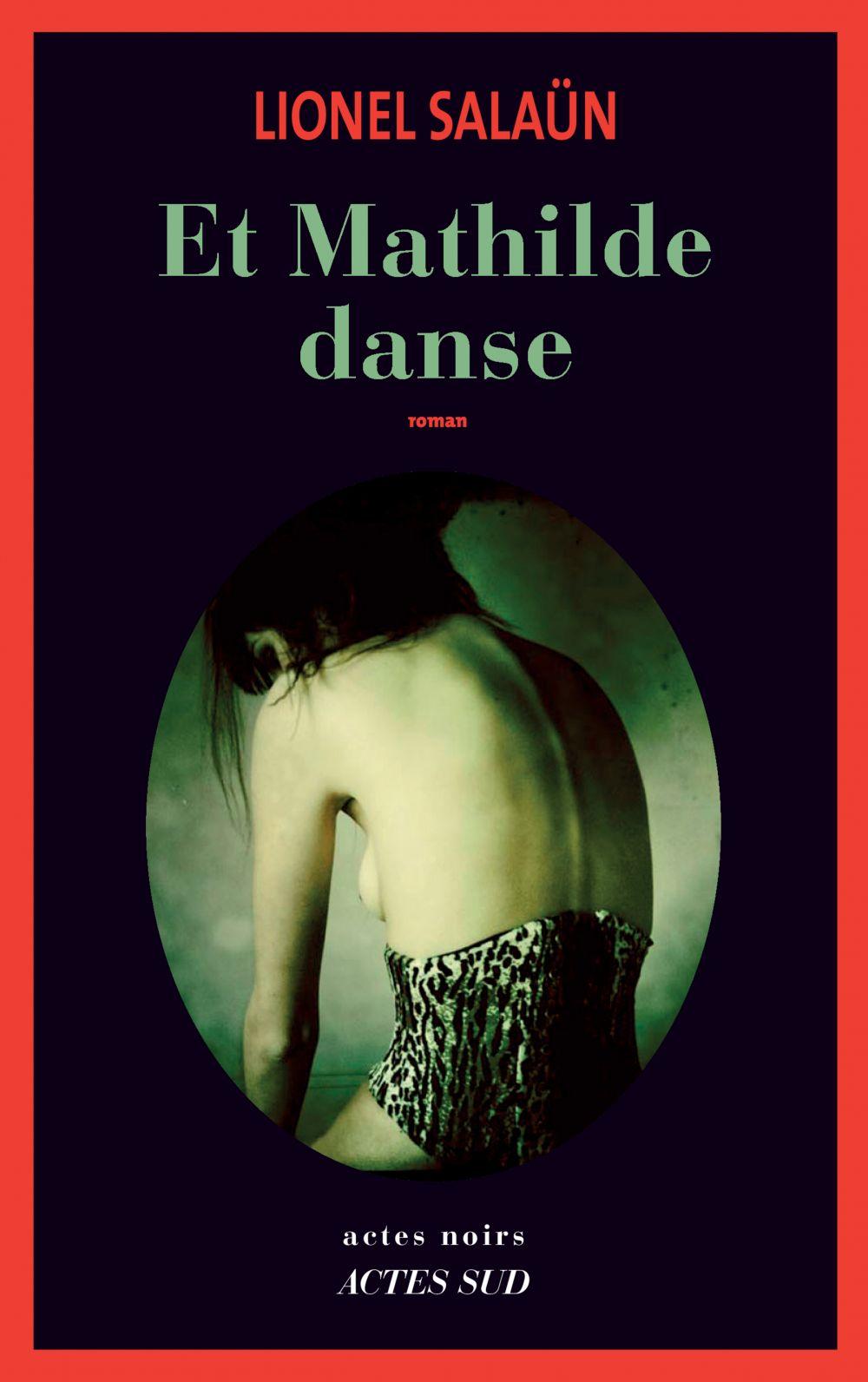 Et Mathilde danse | Salaün, Lionel. Auteur