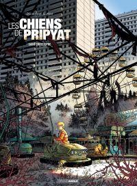Les Chiens de Pripyat - Sai...