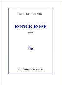 Ronce-Rose | Chevillard, Éric. Auteur
