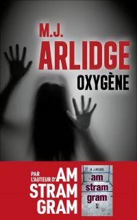 Oxygène - Prix POLAR Cognac | ARLIDGE, M. J.. Auteur