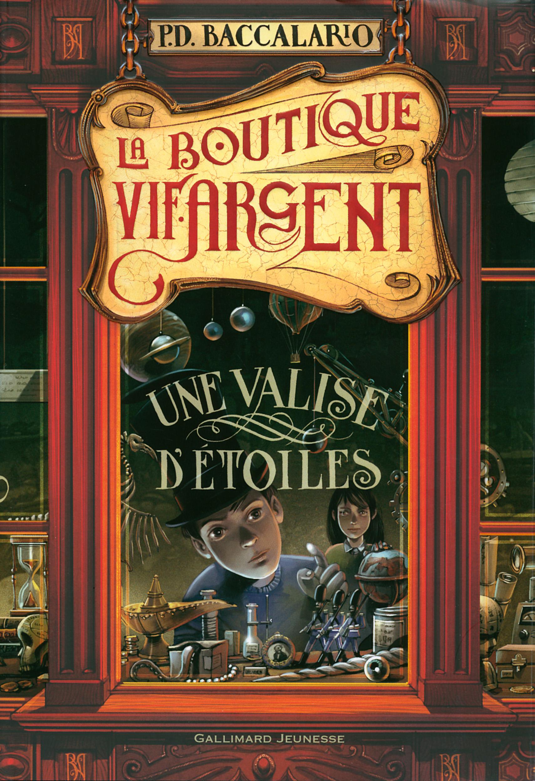 La Boutique Vif-Argent (Tome 1) - Une valise d'étoiles | Baccalario, Pierdomenico