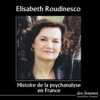 Histoire de la psychanalyse...