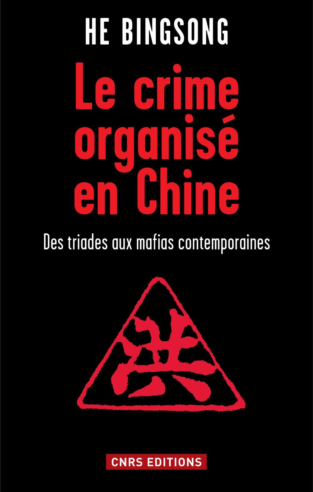 Crime organisé en Chine (Le)