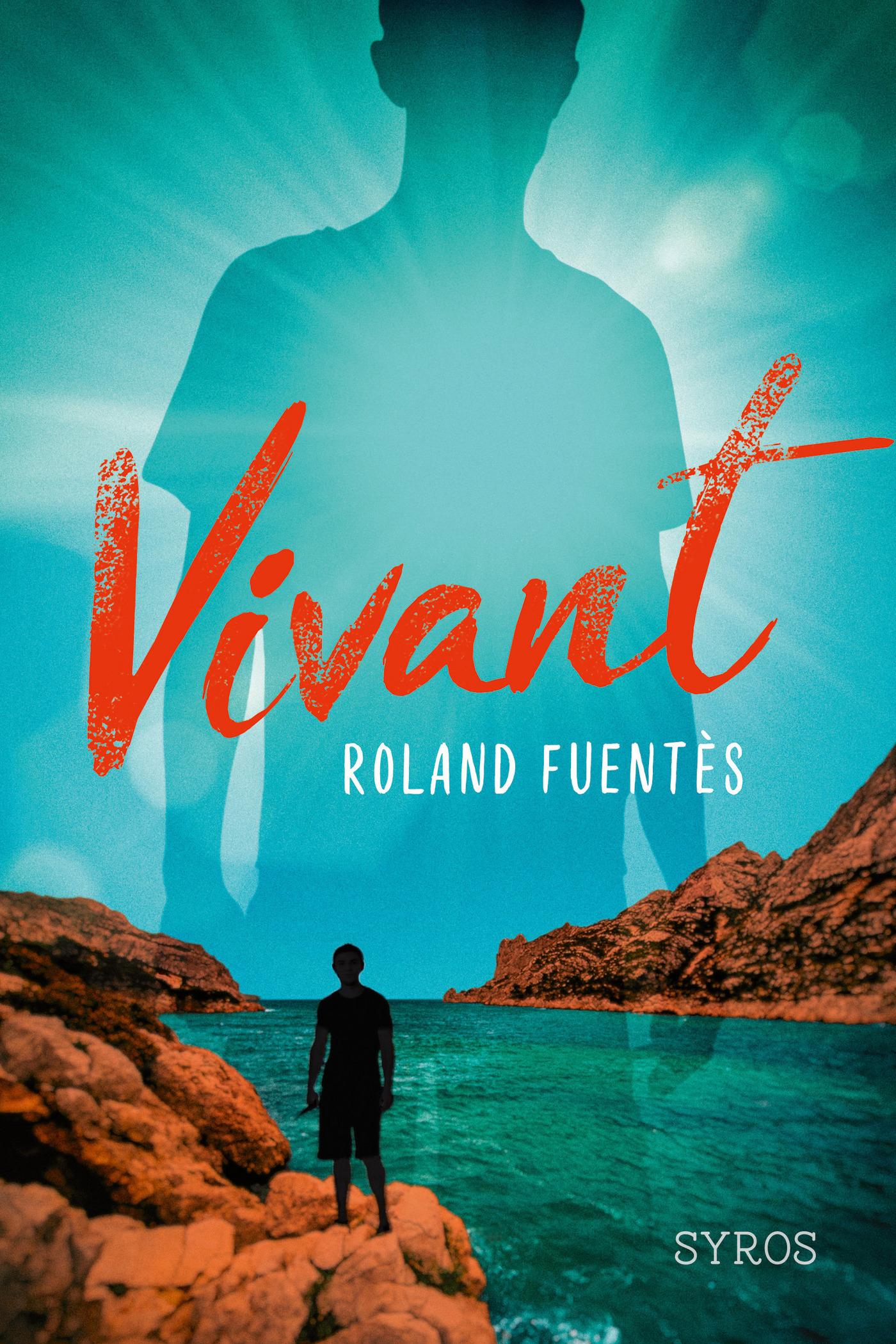Vivant | Fuentès, Roland