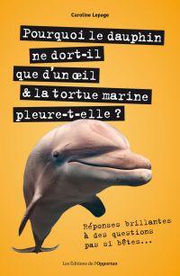 Pourquoi le dauphin ne dort...