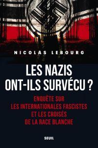 Les nazis ont-ils survécu ?