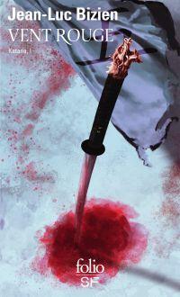 Katana (Tome 1) - Vent rouge