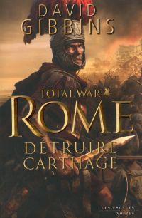 Total War : Rome | Gibbins, David. Auteur
